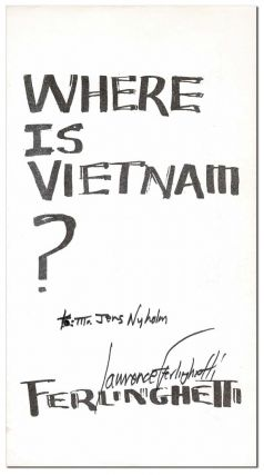 WHERE IS VIETNAM? - INSCRIBED. Lawrence Ferlinghetti