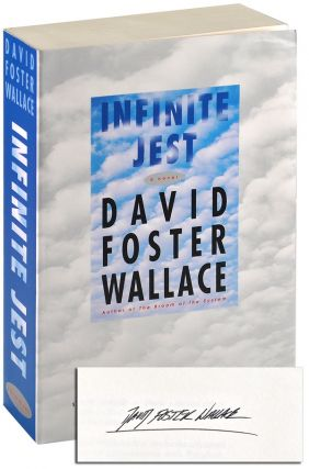 INFINITE JEST: A NOVEL - ADVANCE COPY, SIGNED. David Foster Wallace