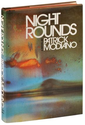 NIGHT ROUNDS. Patrick Modiano, Patricia Wolf, novel, translation