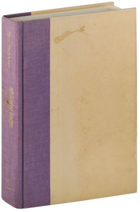 SKINNY LEGS AND ALL - TIMOTHY LEARY'S EXTENSIVELY ANNOTATED COPY, INSCRIBED BY TOM ROBBINS