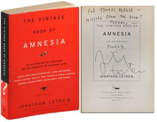 THE VINTAGE BOOK OF AMNESIA: AN ANTHOLOGY - INSCRIBED TO THOMAS BERGER. Jonathan Lethem