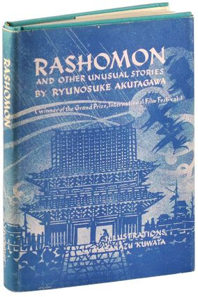 RASHOMON AND OTHER STORIES. Ryunosuke Akutagawa, Takashi Kojima, M. Kuwata, stories, translation,...