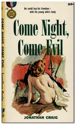 COME NIGHT, COME EVIL. Jonathan Craig, pseud. of Frank E. Smith
