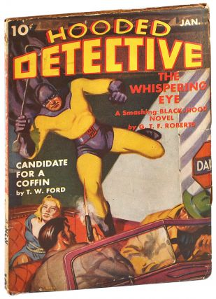 HOODED DETECTIVE - VOL.III, NO.2 (JANUARY, 1942). David Goodis, G. T. F. Fleming-Roberts, T W.,...