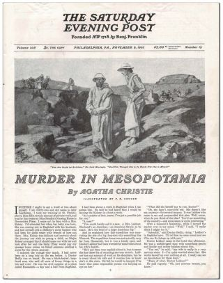 MURDER IN MESOPOTAMIA - COMPLETE SIX-PART SERIAL IN THE SATURDAY EVENING POST (NOVEMBER 9 - DECEMBER 14, 1935)