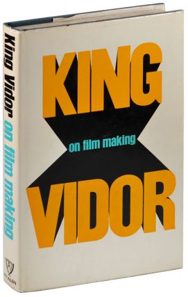 KING VIDOR ON FILM MAKING - INSCRIBED TO JOHN BAXTER