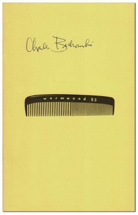 THE WORMWOOD REVIEW - NO.53 (VOL.14, NO.1) - SIGNED. Charles Bukowski, Marvin Malone, contributor