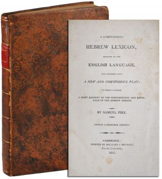 A COMPENDIOUS HEBREW LEXICON, ADAPTED TO THE ENGLISH LANGUAGE, AND COMPOSED UPON A NEW AND...