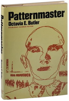 THE PATTERNIST SERIES: PATTERNMASTER, MIND OF MY MIND, SURVIVOR, WILD SEED, CLAY'S ARK. Octavia...