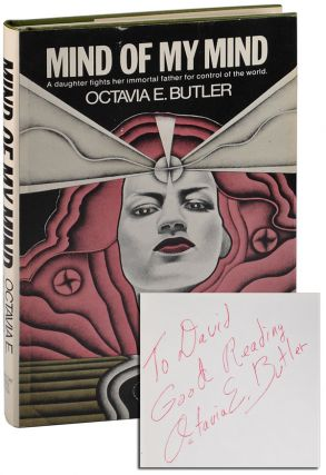 MIND OF MY MIND - INSCRIBED TO DAVID G. HARTWELL. Octavia Butler