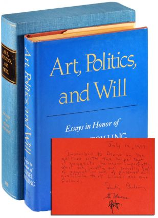 ART, POLITICS, AND WILL: ESSAYS IN HONOR OF LIONEL TRILLING - INSCRIBED TO DIANA TRILLING....
