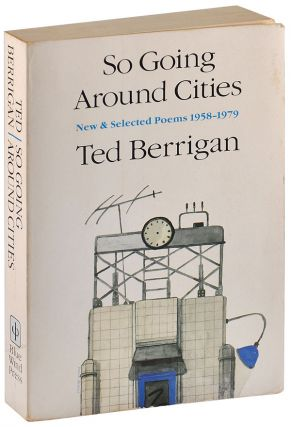 SO GOING AROUND CITIES: NEW & SELECTED POEMS, 1958-1979 - INSCRIBED TO EILEEN MYLES. Ted Berrigan