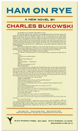 HAM ON RYE: A NEW NOVEL (BROADSIDE/FLYER NO.8). Charles Bukowski
