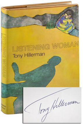 LISTENING WOMAN - SIGNED. Tony Hillerman