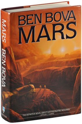 MARS - INSCRIBED TO DEAN & GINA ING, WITH TLS LAID IN. Ben Bova