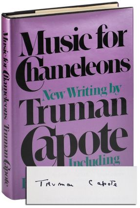 MUSIC FOR CHAMELEONS: NEW WRITING - SIGNED. Truman Capote