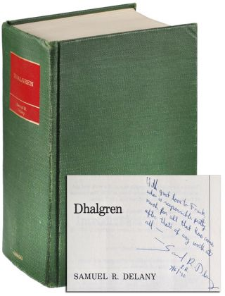 DHALGREN - INSCRIBED TO FRANK ROMEO. Samuel Delany, Jean Mark Gawron, novel, introduction
