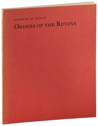 ORDERS OF THE RETINA: POEMS - INSCRIBED TO SAMUEL DELANY & FRANK ROMEO