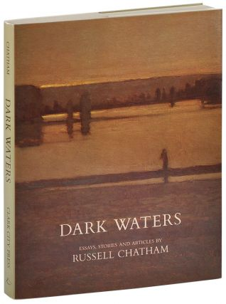 DARK WATERS: ESSAYS, STORIES AND ARTICLES - SIGNED
