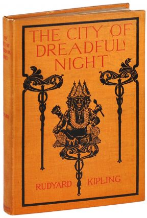 THE CITY OF DREADFUL NIGHT. Rudyard Kipling
