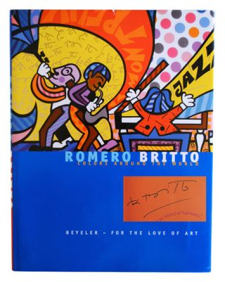 ROMERO BRITTO: COLORS AROUND THE WORLD - SIGNED. Romero Britto
