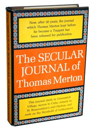 THE SECULAR JOURNAL OF THOMAS MERTON. Thomas Merton