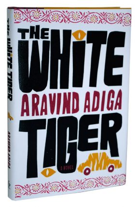 THE WHITE TIGER - REVIEW COPY. Aravind Adiga