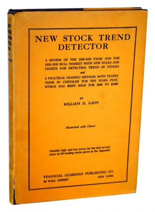 NEW STOCK TREND DETECTOR: A REVIEW OF THE 1929-1932 PANIC AND THE 1932-1935 BULL MARKET. William...