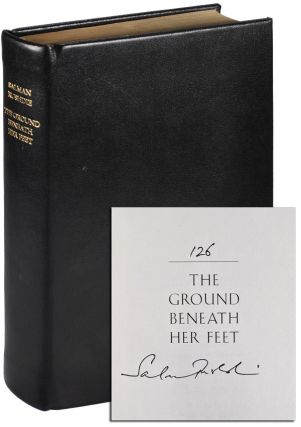THE GROUND BENEATH HER FEET: A NOVEL - LIMITED EDITION, SIGNED. Salman Rushdie
