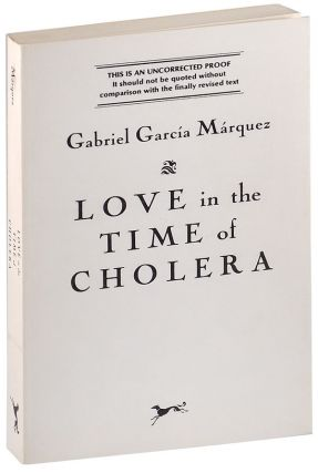 LOVE IN THE TIME OF CHOLERA - UNCORRECTED PROOF COPY, INSCRIBED