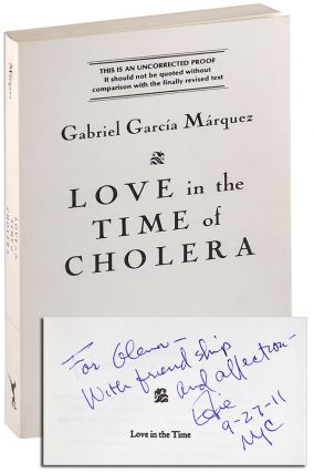 LOVE IN THE TIME OF CHOLERA - UNCORRECTED PROOF COPY, INSCRIBED. Gabriel García...